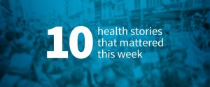 """Text with stethoscope illustration: """"10 health stories that mattered this week"""""""