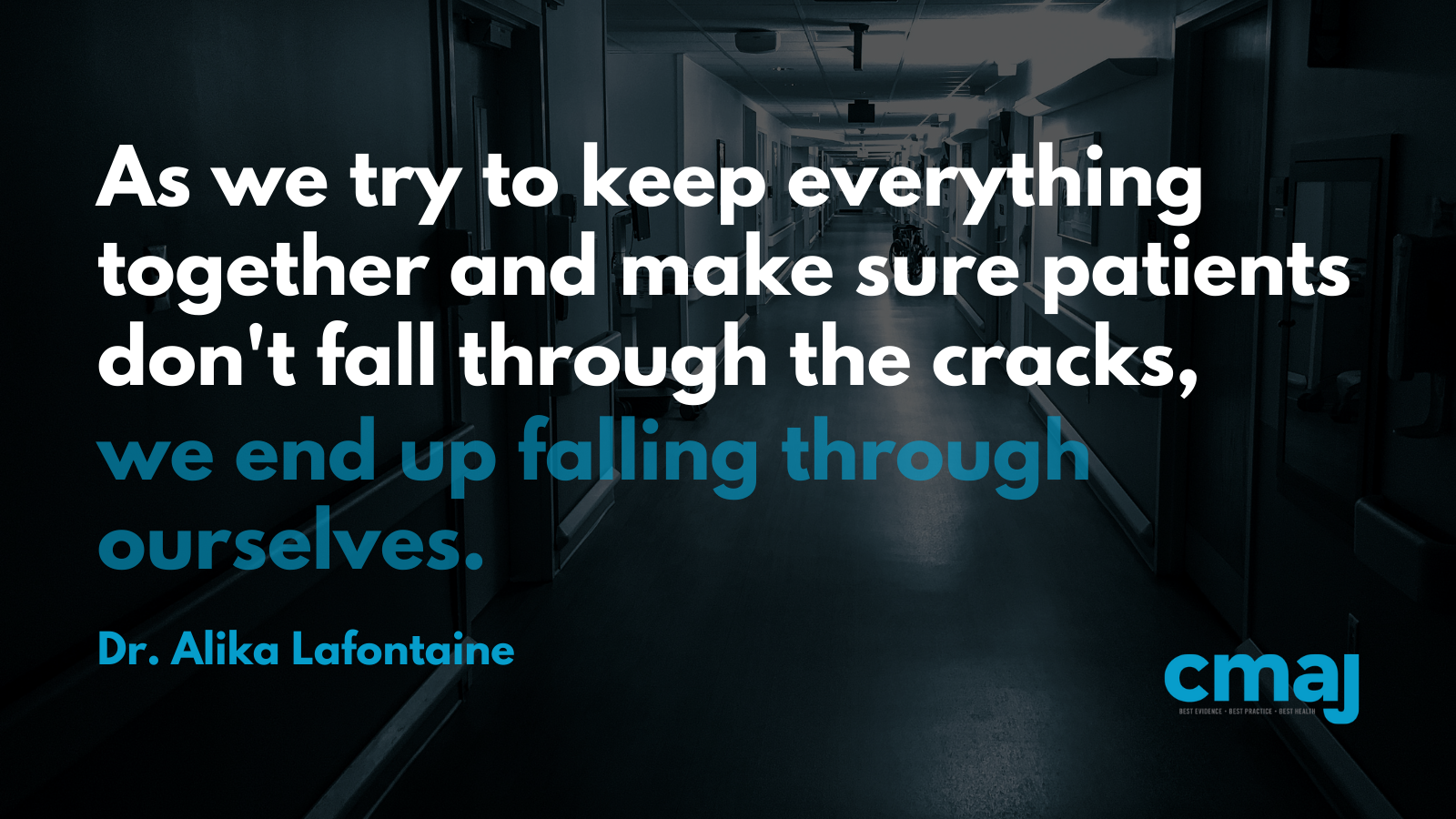 """Graphic of Dr. Alika Lafontaine's quote: """"As we try to keep everything together and make sure patients don't fall through the cracks"""